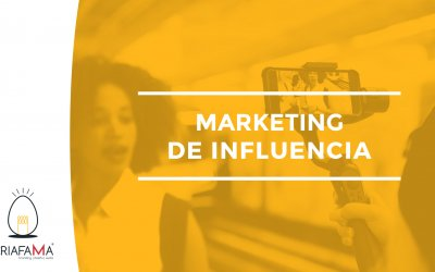 EL MARKETING DE INFLUENCIA Y SU PAPEL EN LAS MARCAS