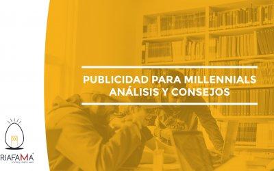 PUBLICIDAD PARA MILLENNIALS: ANÁLISIS Y CONSEJOS