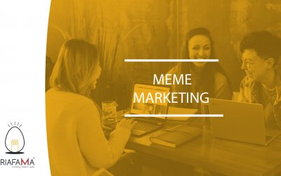 MEME MARKETING: CLAVES PARA UNA CAMPAÑA VIRAL