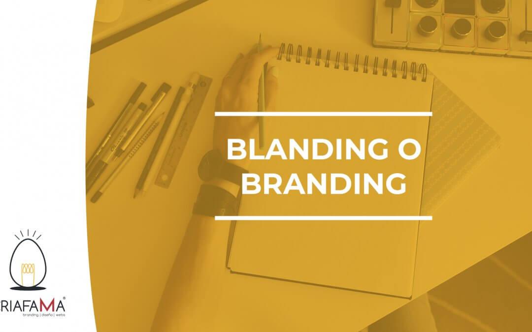 BLANDING O BRANDING – ¿En qué se diferencian?