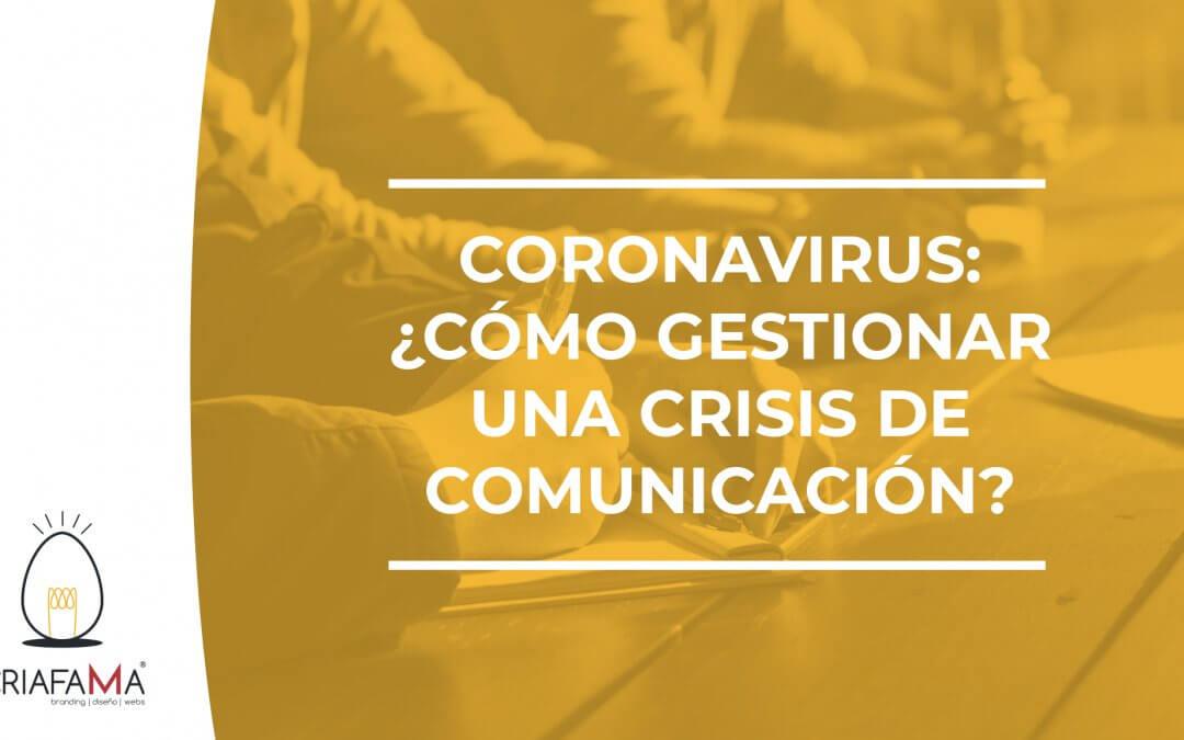 CORONAVIRUS Y CRISIS DE COMUNICACIÓN